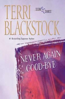 Never Again Good-Bye, Terri Blackstock