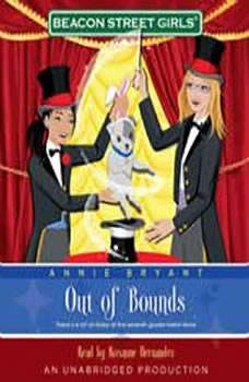 Beacon Street Girls #4: Out of Bounds, Annie Bryant