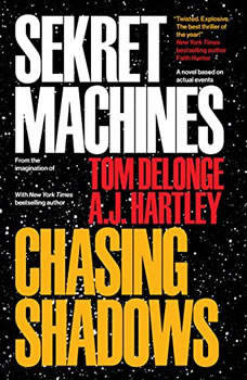 Sekret Machines Book 1: Chasing Shadows Chasing Shadows, Tom DeLonge