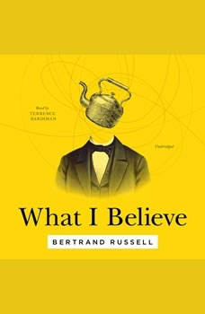 What I Believe, Bertrand Russell