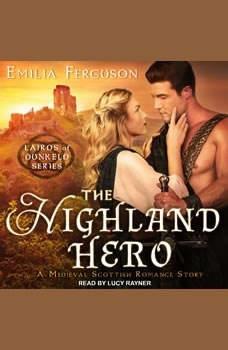 The Highland Hero: A Medieval Scottish Romance Story, Emilia Ferguson