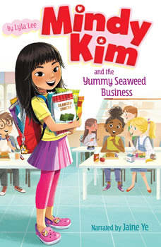 Mindy Kim and the Yummy Seaweed Business, Lyla Lee