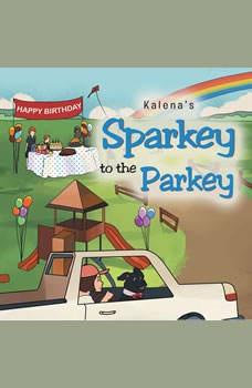 Sparkey to the Parkey, Kalena