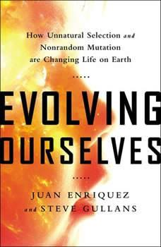Evolving Ourselves, Juan Enriquez
