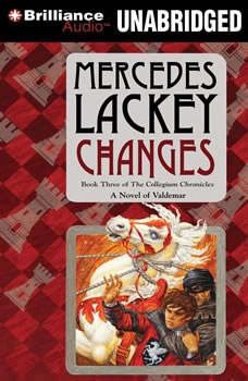 Changes: Volume Three of the Collegium Chronicles, Mercedes Lackey