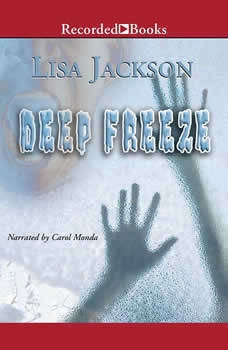 Deep Freeze, Lisa Jackson
