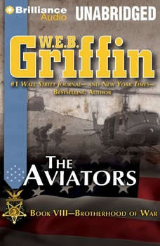 The Aviators: Book Eight of the Brotherhood of War Series, W.E.B. Griffin