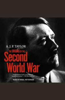 The Origins of The Second World War, A.J.P. Taylor