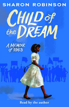 Child of the Dream (Turning 13 in 1963), Sharon Robinson
