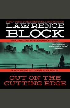 Out on the Cutting Edge: A Matthew Scudder Crime Novel, Lawrence Block