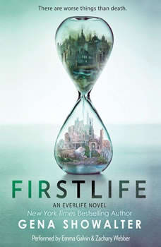 Firstlife: An Everlife Novel, Book 1, Gena Showalter
