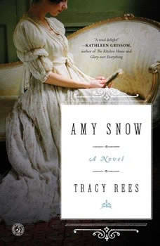 Amy Snow, Tracy Rees