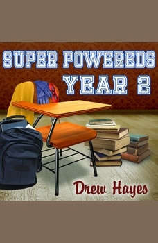 Super Powereds: Year 2, Drew Hayes