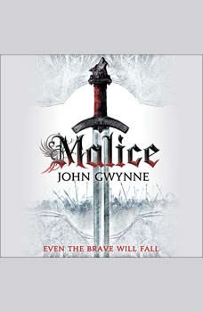 Malice, John Gwynne