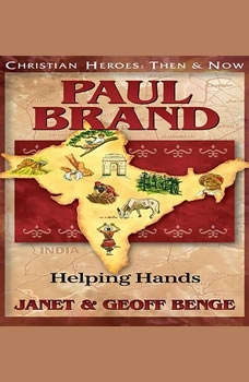 Paul Brand: Helping Hands, Janet Benge