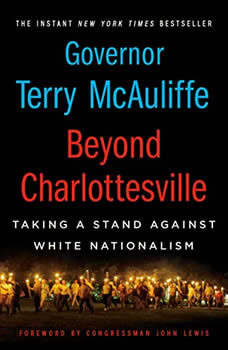 Beyond Charlottesville: Taking a Stand Against White Nationalism, Terry McAuliffe