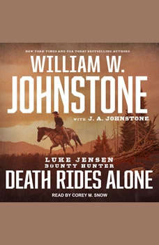 Death Rides Alone, J. A. Johnstone
