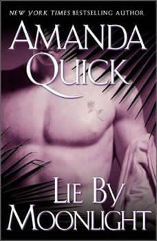 Lie by Moonlight, Amanda Quick