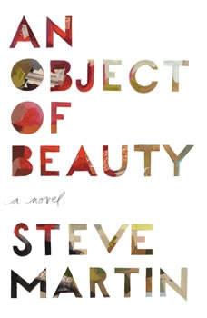 An Object of Beauty, Steve Martin