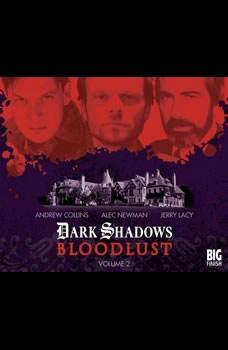 Dark Shadows - Bloodlust Volume 02, Alan Flanagan