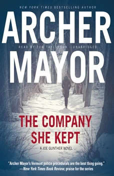 The Company She Kept: A Joe Gunther Novel A Joe Gunther Novel, Archer Mayor