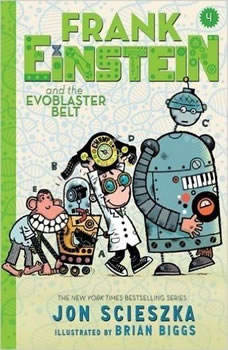 Frank Einstein and the EvoBlaster Belt, Jon Scieszka