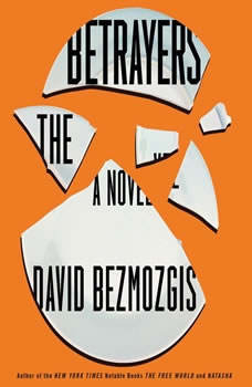 The Betrayers, David Bezmozgis
