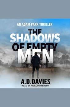 The Shadows of Empty Men, A.D. Davies