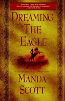Dreaming the Eagle, Manda Scott