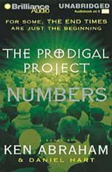Prodigal Project, The: Numbers, Ken Abraham