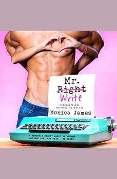 Mr. Write, Monica James