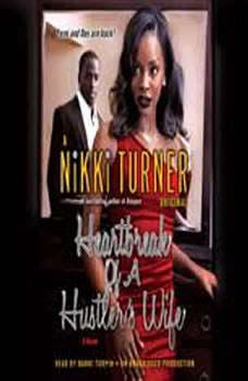 Heartbreak of a Hustler's Wife, Nikki Turner