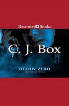 Below Zero, C. J. Box