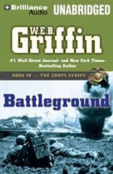 Battleground: Book Four in The Corps Series, W.E.B. Griffin