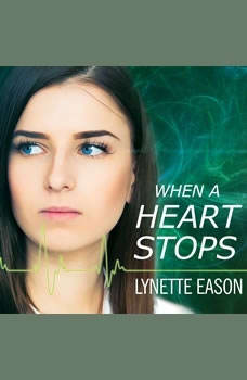 When a Heart Stops, Lynette Eason