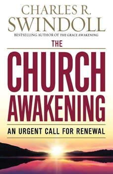 The Church Awakening: An Urgent Call for Renewal, Charles R. Swindoll