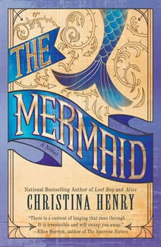 The Mermaid, Christina Henry
