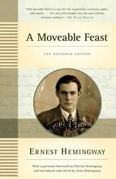 A Moveable Feast, Ernest Hemingway