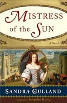 Mistress of the Sun, Sandra Gulland