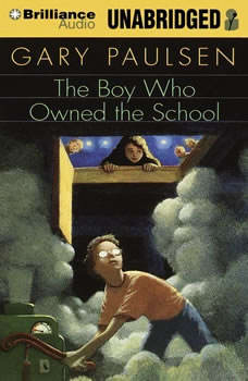 The Boy Who Owned the School, Gary Paulsen
