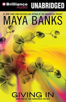 Giving In, Maya Banks
