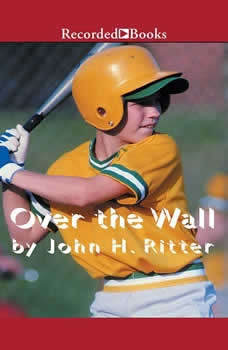 Over the Wall, John H. Ritter