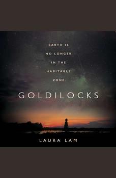 Goldilocks, Laura Lam