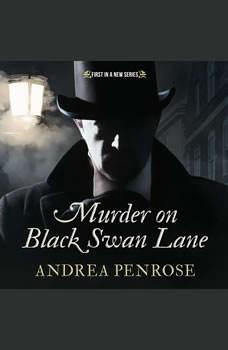 Murder on Black Swan Lane, Andrea Penrose