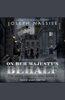On Her Majesty's Behalf, Joseph Nassise