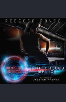 Ship Called Malice, Rebecca Royce