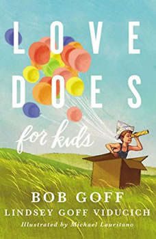 Love Does for Kids, Bob Goff