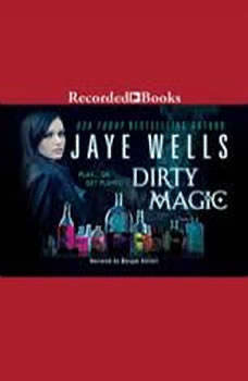 Dirty Magic, Jaye Wells