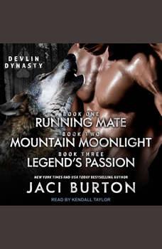 Running Mate, Mountain Moonlight, & Legend's Passion, Jaci Burton