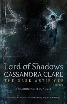 Lord of Shadows, Cassandra Clare